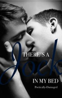 There's A Jock in My Bed! (BoyxBoy) [✓] cover