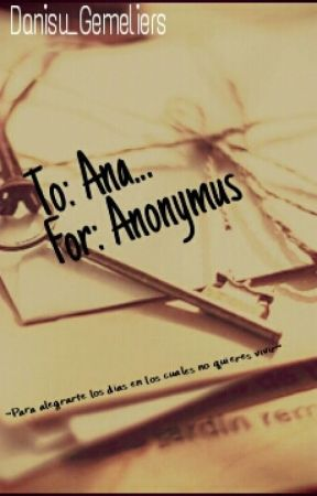-Cartas para Ana* by myteensoul17