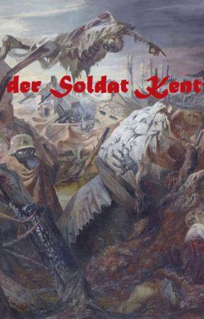 Ich, der Soldat Kentin by Bladenchild