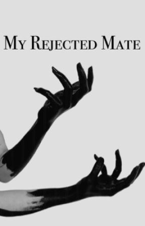My Rejected Mate  by -Potaetos