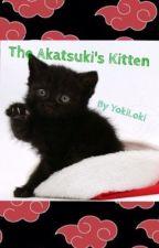 The Akatsuki's Kitten *SLOW UPDATES* by YokiLoki