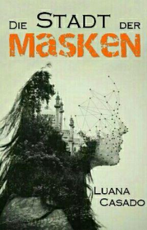 Die Stadt der Masken by l_r_ss_