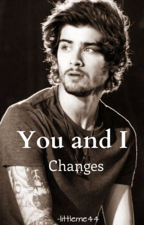 You and I 2 - Changes  by -girlinblack