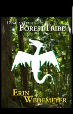 DragonTribes #2: ForestTribe by QueensAndDragons
