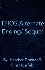 The Fault In Our Stars Alternate Ending/ Sequel by heather1499