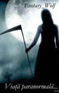 Viata paranormala... (IN CURS DE EDITARE) cover