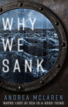 Why We Sank by abitofaParadox