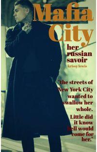 Mafia City: Her Russian Savior (BWWM) cover