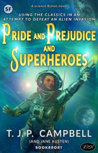 Pride and Prejudice and Superheroes cover