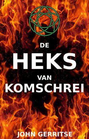 De Heks van Komschrei (bètaversie) by johngerritse