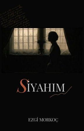 SİYAHIM by vavelolas
