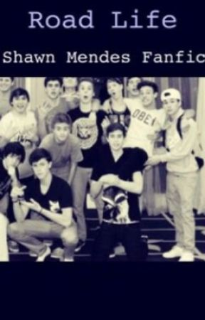 Road Life (shawn mendes fanfic) MAJOR EDITING  by magcon_G_E