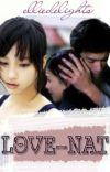 LOVE-NAT, isang makulit na love story! ♥ [2 of 2] cover