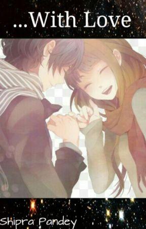 ...With Love by auzora_shipra_tsuki
