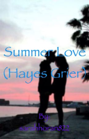 Summer Love (Hayes Grier) by tincandallas822