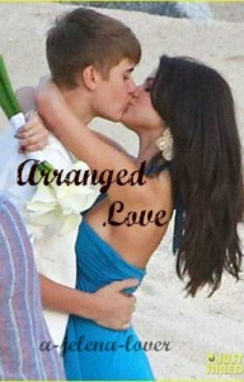 Arranged Love (Jelena)