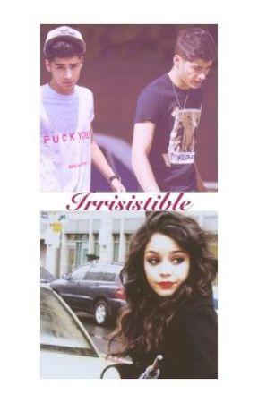 Irresistible [A Zayn Malik Fanfic] by ForeverCourteney