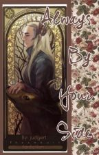 Always By Your Side (Thranduil Fanfiction) by judgerl
