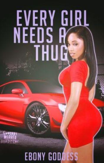 Every Girl Needs A Thug (SAMPLE!)