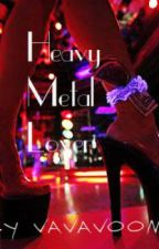 Heavy Metal Lover by vavavoom