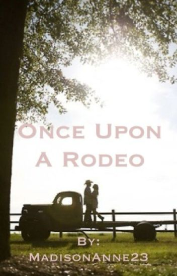 Once Upon A Rodeo