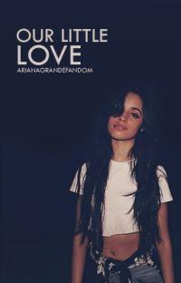 Our Little Love ➳ Camila Cabello cover