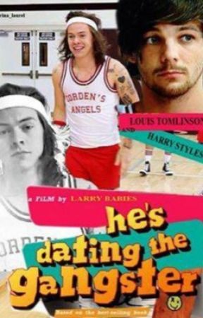 """""""HE'S DATING THE GANGSTER"""" ( larry stylinson ) by CrazyNutellaGirl143"""