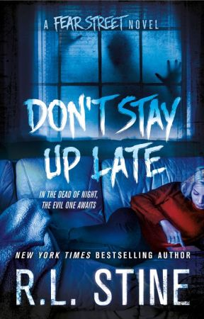 Fear Street: Don't Stay Up Late EXCERPT by RL_Stine