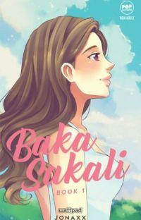 Baka Sakali 1 (Alegria Boys Series #1) (Published under Pop Fiction, and MPress) cover