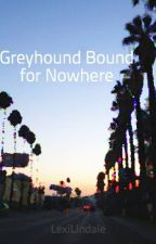 Greyhound Bound for Nowhere by LexiLindale