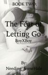 The Fear of Letting Go (BoyXBoy) cover