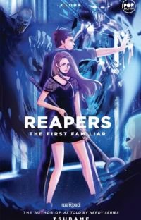 Reapers -- The First Familiar (Reapers Chronicles Book II) cover