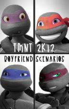 TMNT 2k12 - Boyfriend Scenarios by iiLilGirl