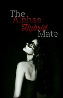 Alpha's Hybrid Mate (SAMPLE ONLY)