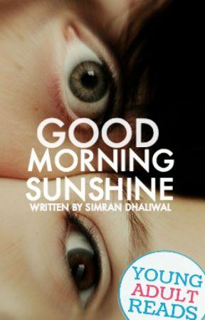 good morning, sunshine by simrandha