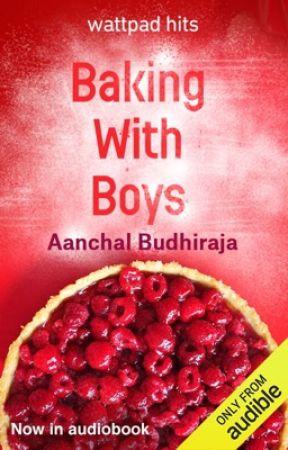 Baking With Boys |✔ by AanchalBudhiraja