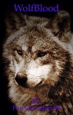 WolfBlood by FallenAngel2o2