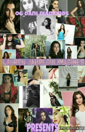 Lauren Jauregui Imagines by lovethydani