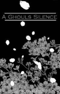 A Ghouls Silence | Sequal to A Ghouls Cry(KK FF) cover