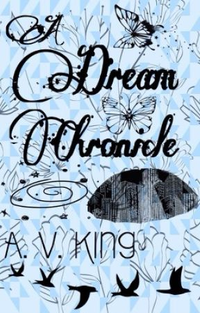 A Dream Chronicle by AVKing