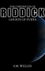 The Chronicles of Riddick: Ghosts of Furya by MrsAngelaGuajardo