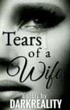 Tears Of A Wife (UNEDITED) cover