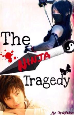 The Ninja Tragedy (ON GOING, very slow update) by HimeTsundere
