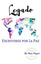 Proyecto Paz (Poemas para La Paz Mundial) by WritersforPeace