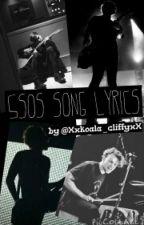 Song-Lyrics of 5sos by sbarakatxx