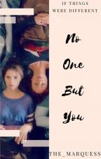 No One But You by The_Marquess