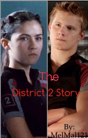 The District 2 Story by MelMal121