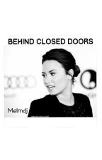 Behind Closed Doors. by ForeverDems