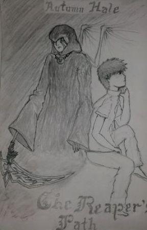 Reaper Chronicles: The Reaper's Path by AkinomaHNU