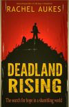 Deadland Rising (part 3 of the Deadland Saga) cover